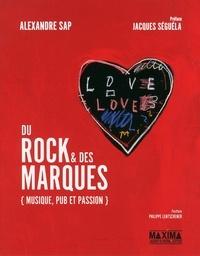 Alexandre Sap - Du rock & des marques - Musique, pub et passion.
