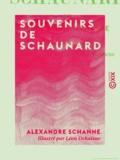 Alexandre Schanne et Léon Dehaisne - Souvenirs de Schaunard.