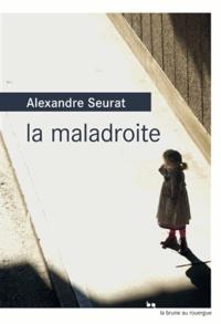 Alexandre Seurat - La maladroite.
