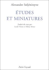 Alexandre Soljenitsyne - Etudes et miniatures.