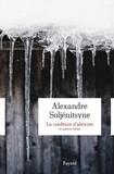 """Alexandre Soljénitsyne - La confiture d'abricots et autres """"récits en deux parties""""."""