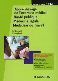 Alexandre Somogyi et Gita Brochard - Apprentissage de l'exercice médical, santé publique, médecine légale, médecine du travail.