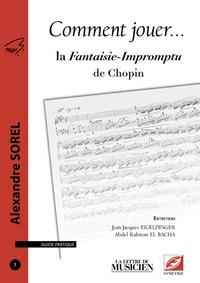 Alexandre Sorel - Comment jouer la Fantaisie-Impromptu de Chopin.