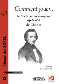 Corridashivernales.be Comment jouer le Nocturne en si majeur op. 9 n°3 de Chopin Image
