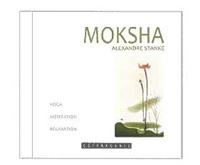 Alexandre Stanké et Kristina Klioryté - Moksha - Yoga, Méditation, Relaxation.