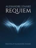 Alexandre Stanké - Requiem.
