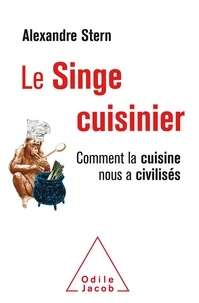 Le singe cuisinier - Alexandre Stern |