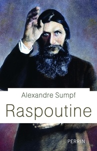 Alexandre Sumpf - Raspoutine.