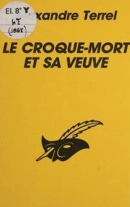 Alexandre Terrel - Le Croque-mort et sa veuve.