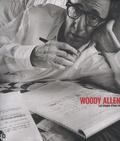 Alexandre Thiltges - Woody Allen - Les images d'une vie.