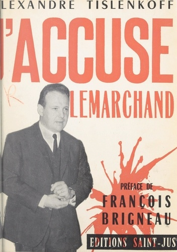 J'accuse Lemarchand