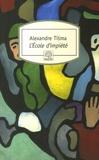 Alexandre Tisma - L'Ecole d'impiété.