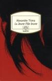 Alexandre Tisma - La Jeune Fille brune.