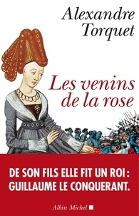 Alexandre Torquet - Les Venins de la rose.