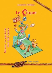 Openwetlab.it Le cirque - Monter un spectacle avec des jeunes Image