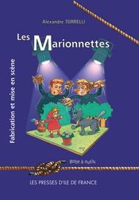 Alexandre Torrelli - Les marionnettes - Fabrication et mise en scène.