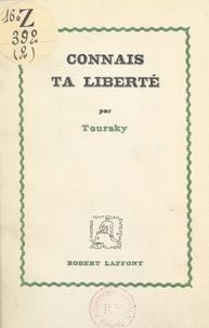Alexandre Toursky - Connais ta liberté.