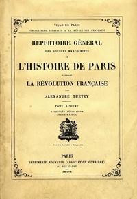 Histoiresdenlire.be Répertoire général des sources manuscrites de l'histoire de Paris pendant la Révolution française - Tome 6, Assemblée Législative (Troisième partie) Image