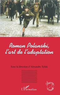 Checkpointfrance.fr Roman Polanski, l'art de l'adaptation Image