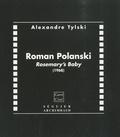 Alexandre Tylski - Roman Polanski - Rosemary's Baby (1968).