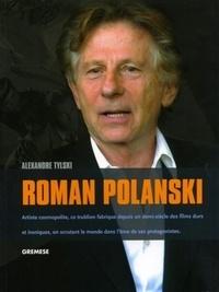 Alexandre Tylski - Roman Polanski.