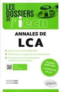 Alexandre Vallée et Jean-Noël Vallée - Annales de LCA - Annales 2009-2016 + 15 articles de LCA.