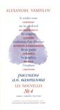 Alexandre Vampilov - Les nouvelles - Tome 4, Le rendez-vous ; Sur un piedestal ; Les congères ; Confession d'un débutant ; Fin de partie ; Les peupliers ; L'étudiant.