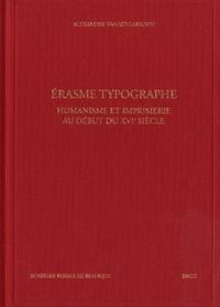 Erasme typographe - Humanisme et imprimerie au début du XVIe siècle.pdf