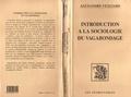 Alexandre Vexliard - Introduction à la sociologie du vagabondage.