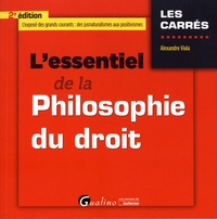 Alexandre Viala - L'essentiel de la philosophie du droit.