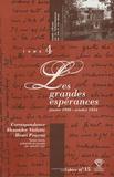 Alexandre Vialatte et Henri Pourrat - Correspondance Alexandre Vialatte - Henri Pourrat (1916-1959) - Tome 4, Les Grandes Espérances (janvier 1928 - octobre 1934).