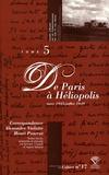 Alexandre Vialatte et Henri Pourrat - Correspondance Alexandre Vialatte - Henri Pourrat (1916-1959) - Tome 5, De Paris à Héliopolis (mars 1935 - juillet 1939).
