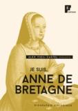 Alexandre Viel-Castel - Je suis... Anne de Bretagne.