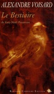 Alexandre Voisard - Le bestiaire de Guy-Noël Passavant.