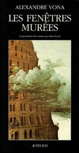 Alexandre Vona - Les fenêtres murées.