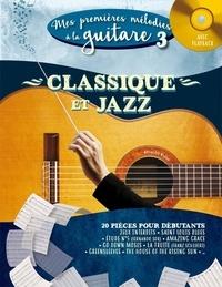 Alexandre Wallon - Mes premières mélodies à la guitare - Classique et jazz. 1 CD audio