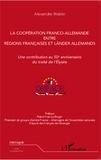 Alexandre Wattin - La coopération franco-allemande entre régions françaises et länder allemands - Une contribution au 50e anniversaire du traité de l'Elysée.