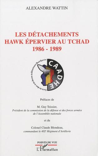 Les détachements Hawk épervier au Tchad 1986-1989