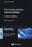 Alexandre Watzky - Thermodynamique macroscopique - A l'usage des étudiants en sciences de l'ingénieur.