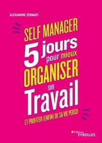 Livres audio gratuits téléchargement torrent Self Manager  - 5 jours pour mieux organiser son travail et profiter (enfin) de sa vie perso