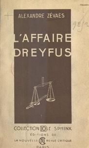 Alexandre Zévaès - L'affaire Dreyfus.