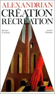 Alexandrian - Création, récréation.