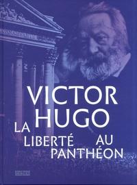 Alexandrine Achille - Victor Hugo - La liberté au Panthéon.