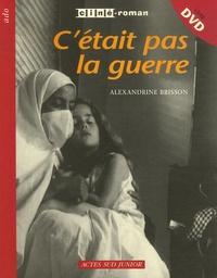 Alexandrine Brisson - C'était pas la guerre. 1 DVD