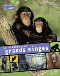 Alexandrine Civard-Racinais et Marc-Olivier Nadel - La planète des grands singes.