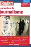 Alexandrine Civard-Racinais et Edith Rieubon - Les métiers du journalisme.