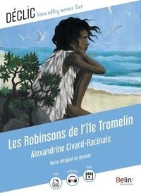 Alexandrine Civard-Racinais - Les Robinsons de l'île Tromelin.