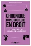 Alexandrine Guillaume - Chronique d'une docteure en droit - Comment j'ai survécu à ma thèse.