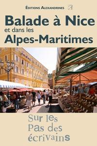 Alexandrines Editions - Balade à Nice et dans les Alpes-Maritimes.