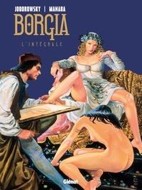 Alexandro Jodorowsky et Milo Manara - Borgia Intégrale : .